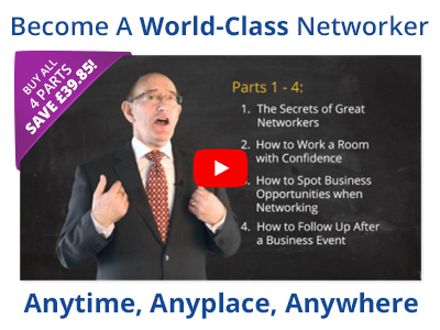 Become a WORLD CLASS networker